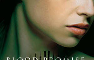 Book Review of Blood Promise by Richelle Mead