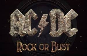AC/DC 'ROCK OR BUST' AVAILABLE FOR PRE-ORDER