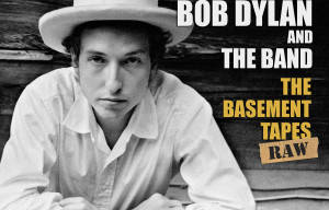 BOB DYLAN'S 'THE BASEMENT TAPES COMPLETE: THE BOOTLEG SERIES VOL.11' RELEASED TODAY