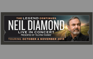 NEIL DIAMOND'S HIGHLY ANTICIPATED AUSTRALIAN TOUR ANNOUNCED
