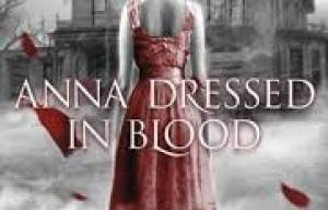 BOOK REVIEW: Anna Dressed in Blood by Kendare Blake