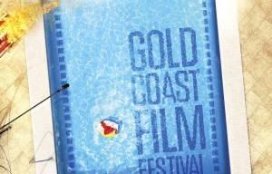 2015 GOLD COAST FILM FESTIVAL PROGRAM ANNOUNCED