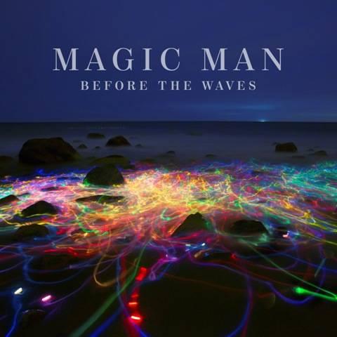 Magic Man -Before The Waves Album Art