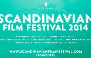 THE 2015 SCANDINAVIAN FILM FESTIVAL PRESENTED BY PALACE STARTS NATIONALLY IN JULY
