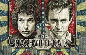 'DYLAN, CASH, AND THE NASHVILLE CATS: A NEW MUSIC CITY' FEATURING AN UNRELEASED BOB DYLAN TRACK, SET FOR RELEASE FRIDAY JUNE 19th