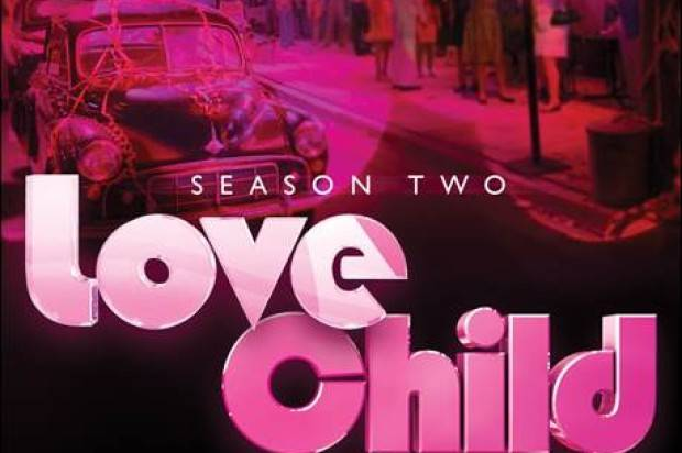 LOVE CHILD – THE OFFICIAL SOUNDTRACK TO SEASON TWO OF CHANNEL 9's ACCLAIMED DRAMA SERIES –   OUT NOW