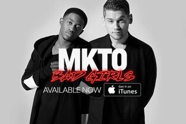 MKTO RELEASE NEW SINGLE 'BAD GIRLS'