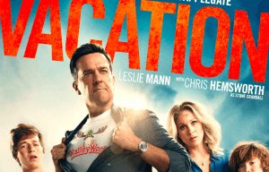 'VACATION' MAIN TRAILER AND INTERNATIONAL POSTER RELEASED