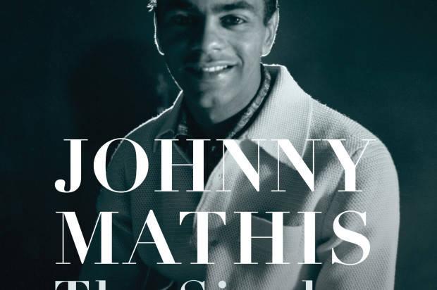 "NEW ALBUM CELEBRATING JOHNNY MATHIS – ""JOHNNY MATHIS: THE SINGLES"""