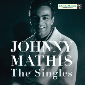 Johnny Mathis - The Singles - APPROVED ARTWORK