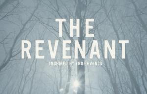 'THE REVENANT' STARRING LEONARDO DICAPRIO