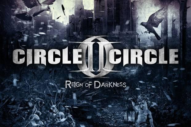ZAK STEVENS & CIRCLE II CIRCLE ANNOUNCE THEIR BRAND NEW ALBUM REIGN OF DARKNESS