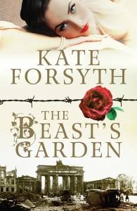 The Beasts Garden by Kate Forsyth
