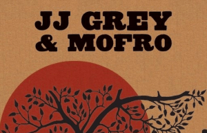 JJ GREY & MOFRO ANNOUNCE AUSTRALIAN SUPPORT ACT FOR HEADLINE SHOWS