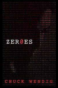 ZER0ES by Chuck Wendig