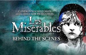 LES MISÉRABLES BEHIND THE SCENES TELEVISION SPECIAL