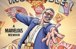 AMAZING, FANTASTIC, INCREDIBLE: A MARVELOUS MEMOIR BY STAN LEE – BOOK REVIEW