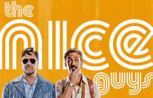 Cinema Release: The Nice Guys