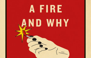 Book Review : How To Set a Fire and Why by Jesse Ball