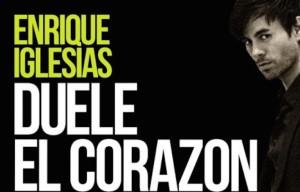 ENRIQUE IGLESIAS RELEASES 'DUELE EL CORAZON'