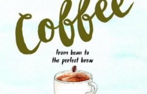 Book Review: Liquid Education Coffee, From Bean to The Perfect Brew