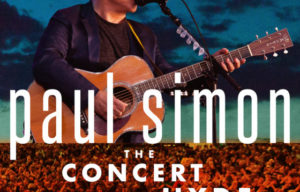 PAUL SIMON – THE CONCERT IN HYDE PARK ON FRIDAY, JUNE 9th