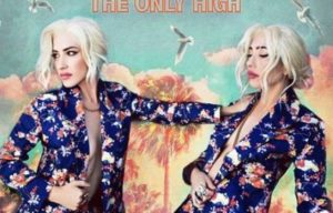 The Veronicas 'THE ONLY HIGH'