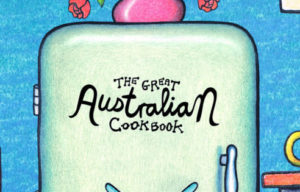 All-star lineup features in The Great Australian Cookbook