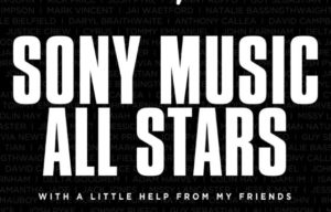 SONY MUSIC ALL STARS ALIGN FOR CHARITY SINGLE