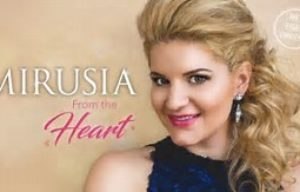 INTERNATIONAL SOPRANO MIRUSIA LOUWERSE :NEW CD MIRUSIA FROM THE HEART