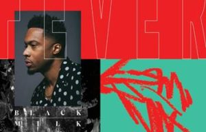 BLACK MILK SHARES SOCIALLY AWARE ALBUM FEVER!