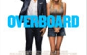 OVERBOARD REMAKE FILM