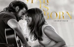 "THE FIRST SONG FROM THE OFFICIAL SOUNDTRACK TO ""A STAR IS BORN"""