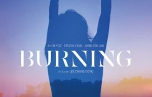 KOREAN FILM BURNING IS OUTSTANDING