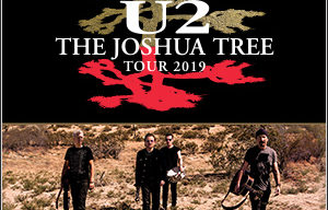 TOURING ANNOUNCEMENT   U2: THE JOSHUA TREE TOUR 2019