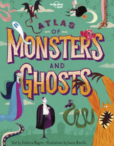 Lonely Planet Kids' Atlas of Monsters and Ghosts