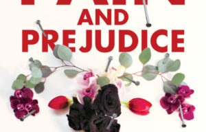 BOOK RELEASE PAIN AND PREJUDICE