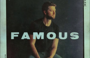 ADAM DOLEAC NEW SINGLE  FAMOUS