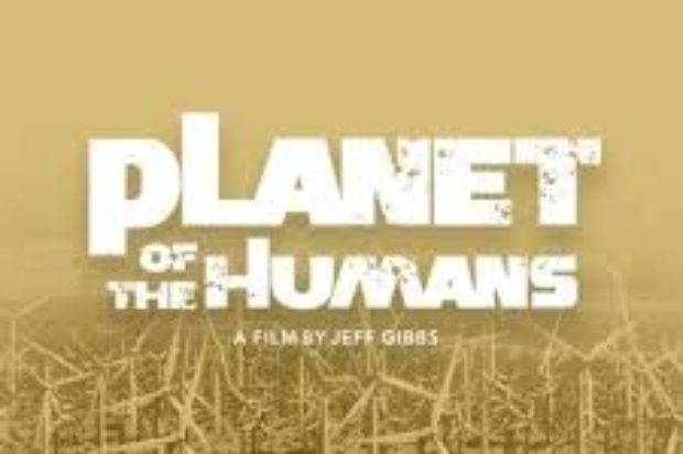 MUST SEE  DOCO PLANET OF HUMANS ON UTUBE