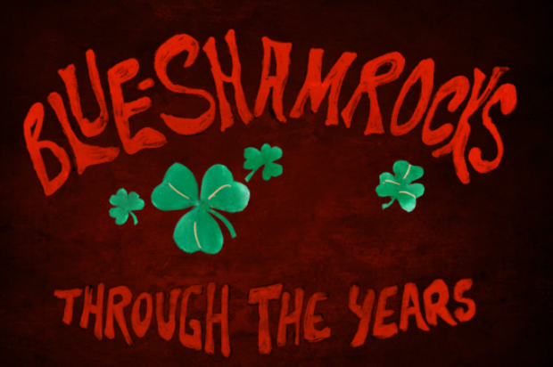 THE BLUE SHAMROCKS HUSH HUSH BIZ SINGLE REVIEW Through the Years