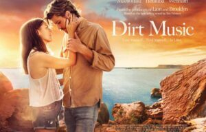 FILM REVIEW CINEMA RELEASE.. DIRT MUSIC