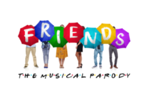 GOLD COAST SECURES AUSTRALIAN PREMIERE OF FRIENDS! THE MUSICAL PARODY
