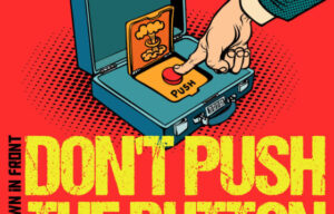 Music Reviews ….Don't Push The Button