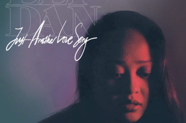 HUSH HUSH BIZ SINGLE REVIEW… Just Another Love Song