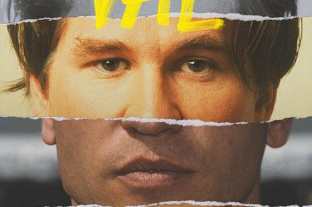 FILM RELEASE …VAL KILMER BIO DOCUMENTARY OF HIS LIFE