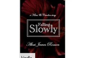 THE VAMPIRE DIARIES:  FALLING SLOWLY, A KLAUS & CAROLINE STORY By Alexi James Ronson