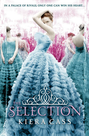 Book Reviews :The Selection by Kiera Cass