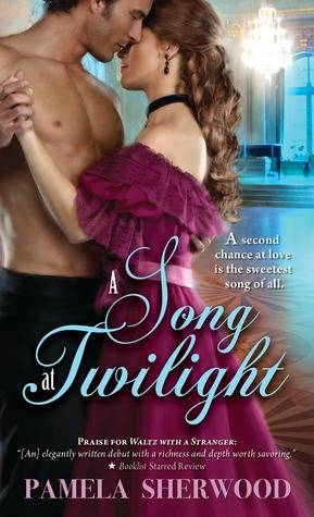 Book Review :A Song at Twilight by Pamela Sherwood