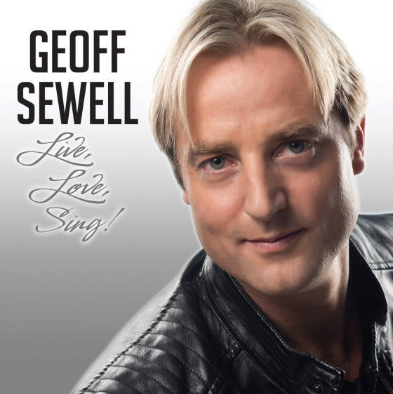 Geoff Sewell - Live Love Sing