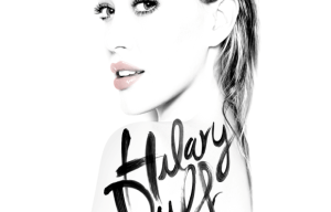 HILARY DUFF RELEASES NEW SINGLE 'SPARKS'
